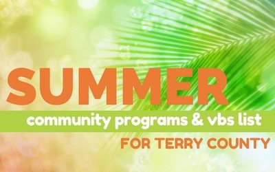 Summer Activities & Vacation Bible Schools for Terry County