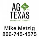 Ag Texas Farm Credit - Mike Metzig