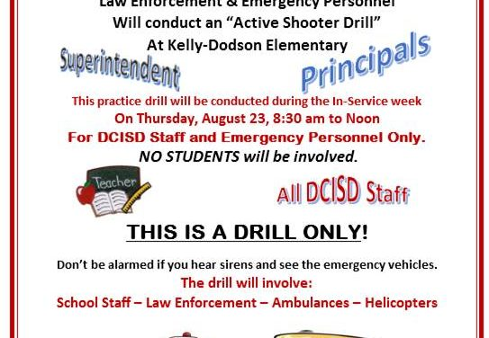 DCISD, Staff Only, Active Shooter Practice Drill August 23rd!