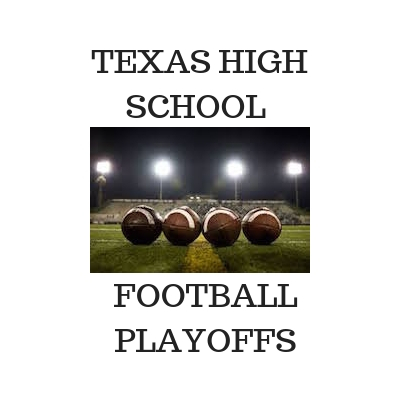 Texas High School Football Playoffs are here, Time for Playoff pairings