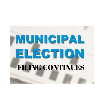 Municipal Filing Continues as more throw their hat in rings