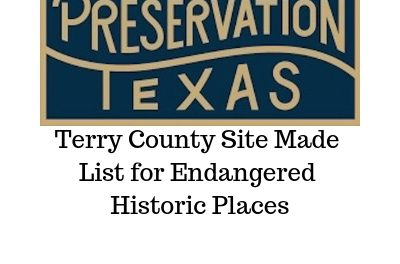 Terry County's Lake, Tomb & Company (L7) Ranch MOST ENDANGERED HISTORIC PLACES