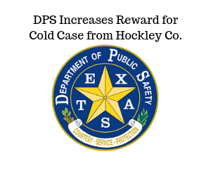 DPS Offers Increased Reward, Seeks Leads in 1993 Cold Case from Hockley County
