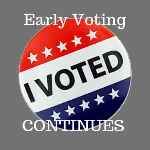 EARLY VOTING CONTINUES FOR MUNICIPAL/LOCAL ELECTIONS, HERE'S A LIST OF ELECTIONS